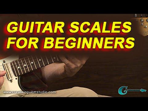 BEGINNER GUITAR: Guitar Scales for Beginners