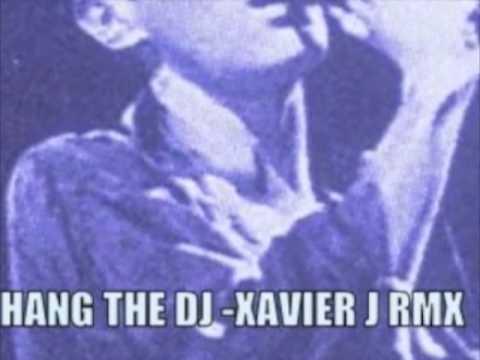 Hang the DJ - XAVIER J. rmx / PLASTICALIEN.COM