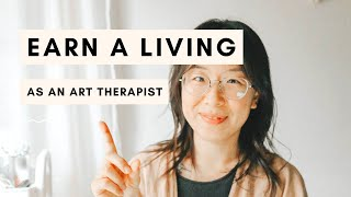 How To Earn A Living As An Art Therapist (+ Different Income Sources)
