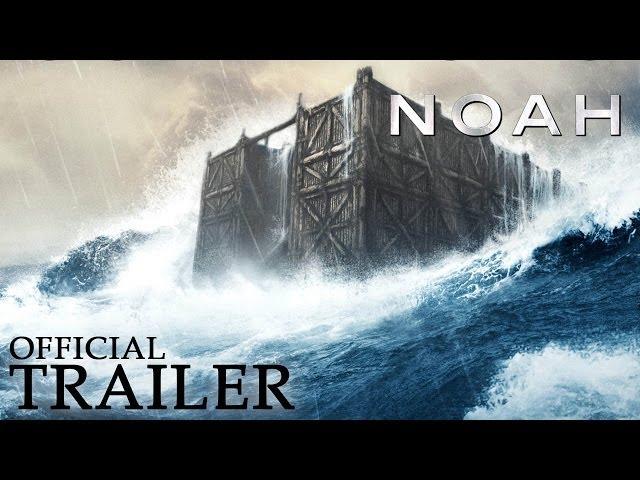 Noah Official Trailer Hd