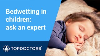 Bedwetting in children: ask an expert