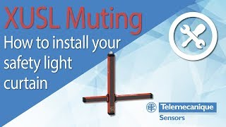 XUSL Muting - How to install your safety light curtains with integrated muting