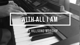 With All I Am
