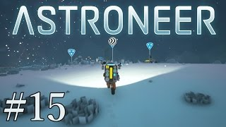 Let's Play Astroneer Ep. 15- The Grand Slam of Astroneer