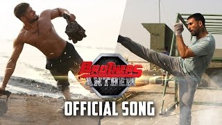 Brothers Anthem - Song Video - Brothers