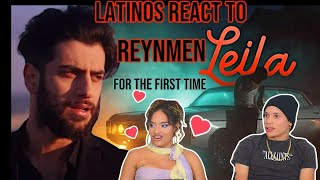 Latinos react to TURKISH MUSIC for the first time| Reynmen - Leila (Official Video)|FEATURE FRIDAY✌