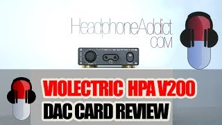 YouTube:  Violectric HPA V200 DAC Card Review (compared with DA11)
