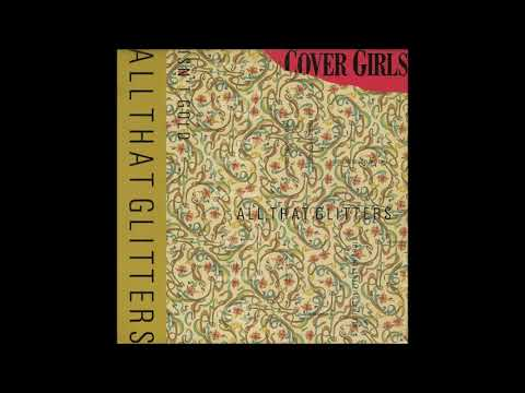 The Cover Girls - All That Glitters Isn't Gold (Hot Radio Mix)