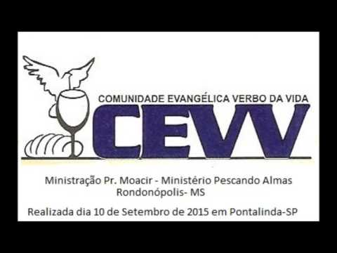 Ministração Pr. Moacir em Pontalinda-SP- Ministério Pescando Almas Rondonópolis-MS