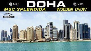 MSC SPLENDIDA & DOHA SKYLINE en WOODEN DHOW