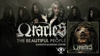 Oracles - The Beautiful People (Cover Marilyn Manson) video