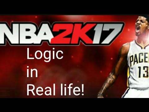 NBA 2K17 logic in real life reaction!