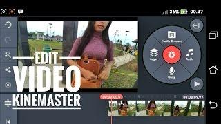 Cara ngedit video mengunakan kinemaster _ fullunlock kinemaster