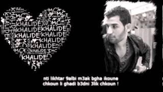 Mr Khalid - L9alb Lkhayn avec Parole