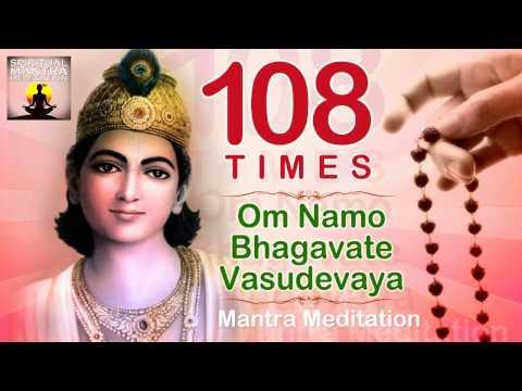 OM NAMO BHAGAVATE VASUDEVAYA   108 Chanting   Vishnu and Krishna Mantra Meditation