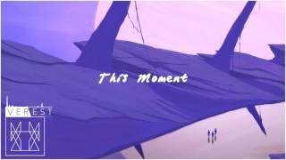 Verest - This Moment [Reunion LP]