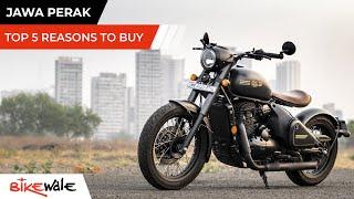 Jawa PERAK 2021 | Top 5 REASONS To Buy | Buying Guide | BikeWale