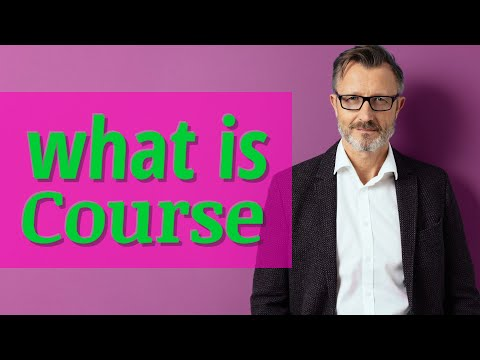 Course | Meaning of course - YouTube