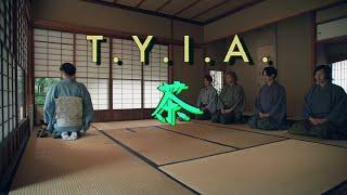 T.Y.I.A.