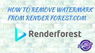 remove watermak of renderforest - Video hài mới full hd hay nhất