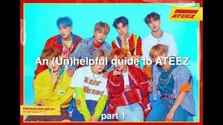 An (Un)helpful Guide To ATEEZ P1
