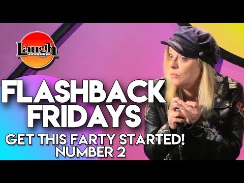 Flashback Fridays   Get This Farty Started! Number 2   Laugh Factory Stand Up Comedy