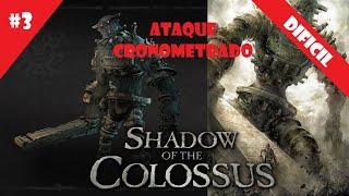 Coloso #3 (DIFICIL) - Ataque Cronometrado - Shadow of the Colossus (HD)