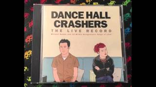 Dance Hall Crashers ‎– The Live Record (Full)