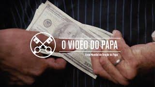 [O vídeo do Papa – Maio 2019 – Não à corrupção]
