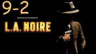 Прохождение L.A. Noire - Дело #9 Часть 2