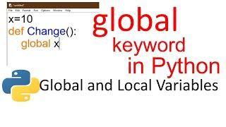 Global keyword in Python - Local and Global variables - Python Programming