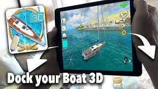 Dock your Boat 3D - Android Gameplay (Beta Test)