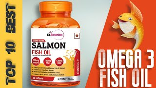 10 Best Omega 3 Fish Oil | With Price | India 🔥🔥🔥