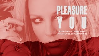Britney Spears - Pleasure You (feat. Don Philip)