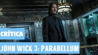 Vídeo: o que achamos de 'John Wick 3: Parabellum'?