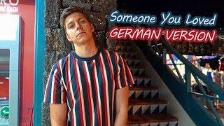 LEWIS CAPALDI    SOMEONE YOU LOVED (GERMAN VERSION By Voyce)