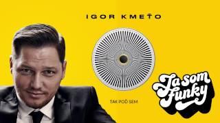 Igor Kmeťo ft.Elpe - Tak poď sem