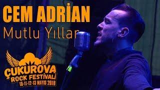 Cem Adrian - Mutlu Yıllar | Çukurova Rock Festivali 2018
