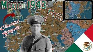 Mexico 1943 Full Conquest! World Conqueror 4