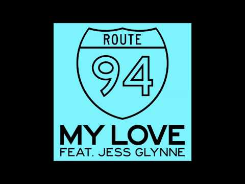 My Love - Route 94 feat. Jess Glynne (Official Audio)