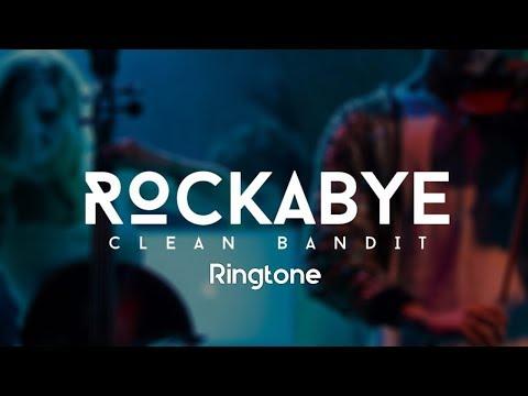 Rockabye Song Ringtone Download 2018| clean bandit - rockabye