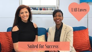 LAB loves Suited for Success