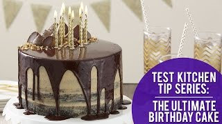 How To Make The Ultimate Birthday Cake