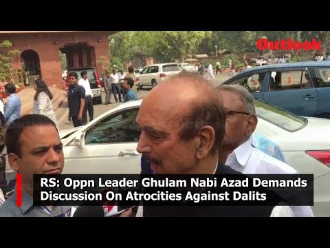 RS: Oppn Leader Ghulam Nabi Azad Demands Discussion On Atrocities Against Dalits