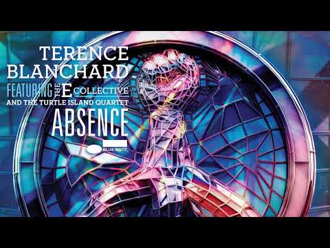 Terence Blanchard ft. the E-Collective and the Turtle Island Quartet - Absence online metal music video by TERENCE BLANCHARD
