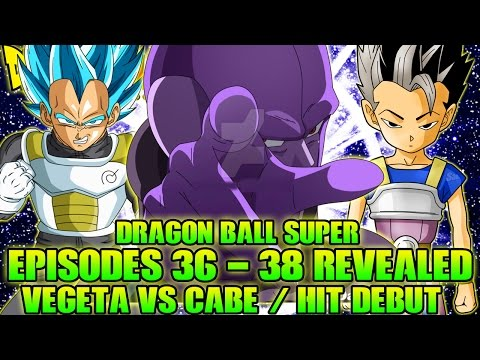 Dragon Ball Super: Episodes 36-38 REVEALED! (SPOILERS)