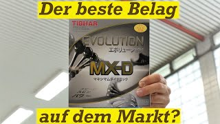 Review Tibhar Evolution MX-D  Der beste Belag?!