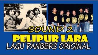Pelipur Lara - LAGU PANBERS ORIGINAL - ALBUM SOUND 2