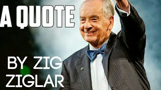 A Quote by Zig Ziglar | Times Twisted #12