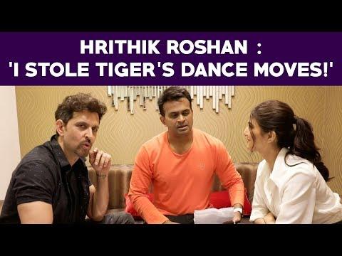 Hrithik Roshan : 'I stole Tiger's dance moves!' War